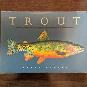 Trout/An Illustrated History (first edition)